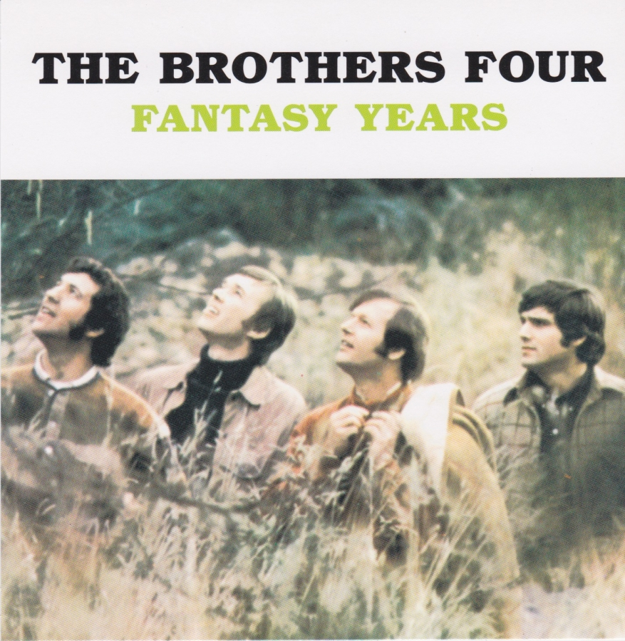 The Brothers Four Fantasy Years