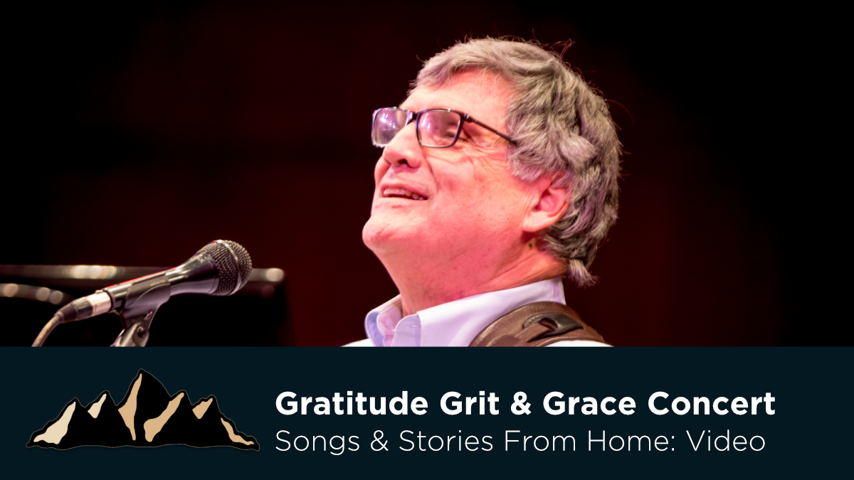 Gratitude, Grit, and Grace Concert ~ Songs & Stories From Home Episode 19 ~ Mark Pearson Music