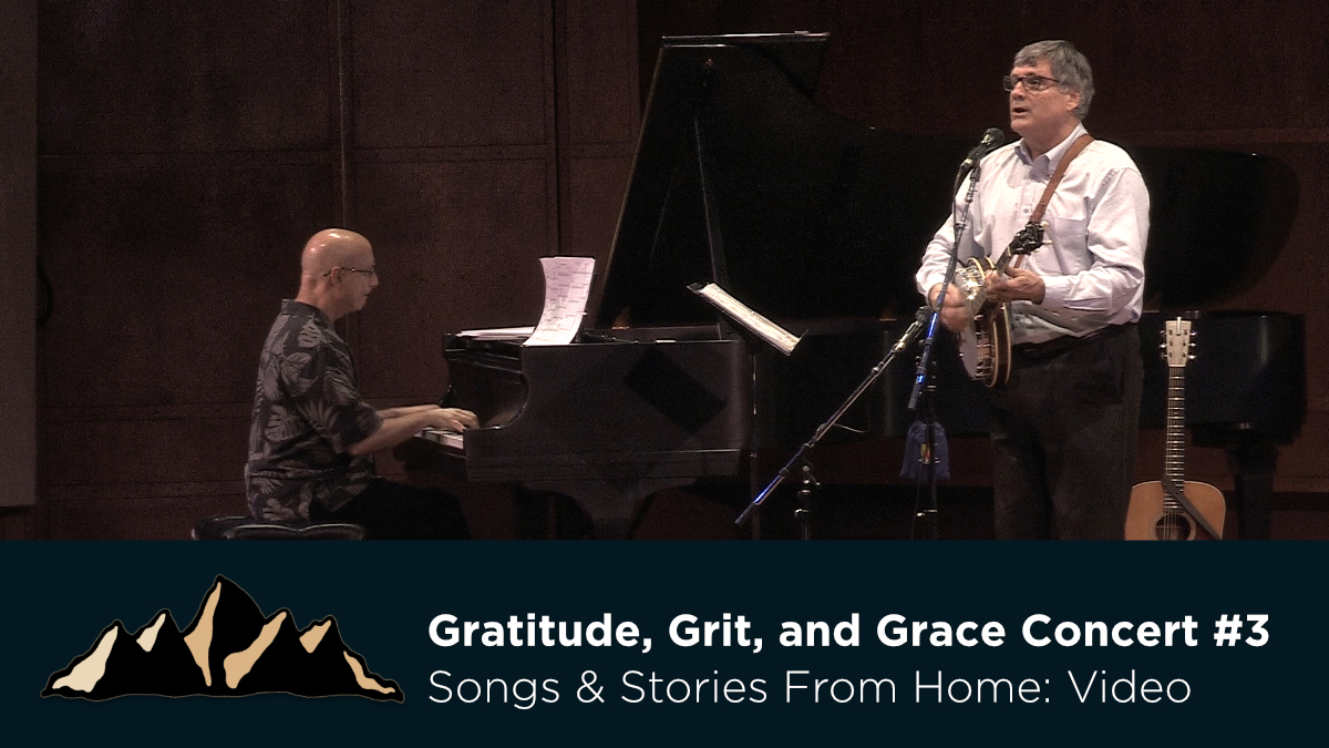 Gratitude, Grit, and Grace Concert #3~ Songs & Stories From Home Episode 21 ~ Mark Pearson Music