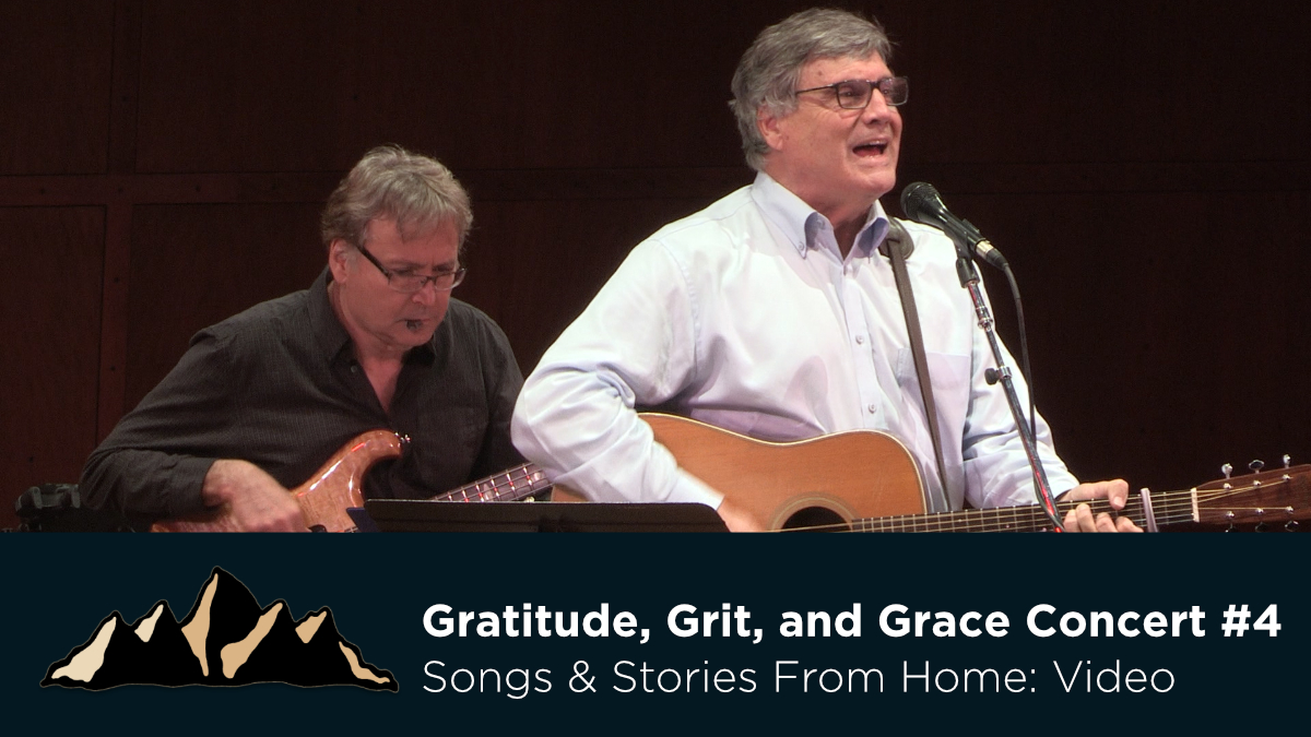 Gratitude, Grit, and Grace Concert #4 ~ Songs & Stories From Home Episode 22 ~ Mark Pearson Music