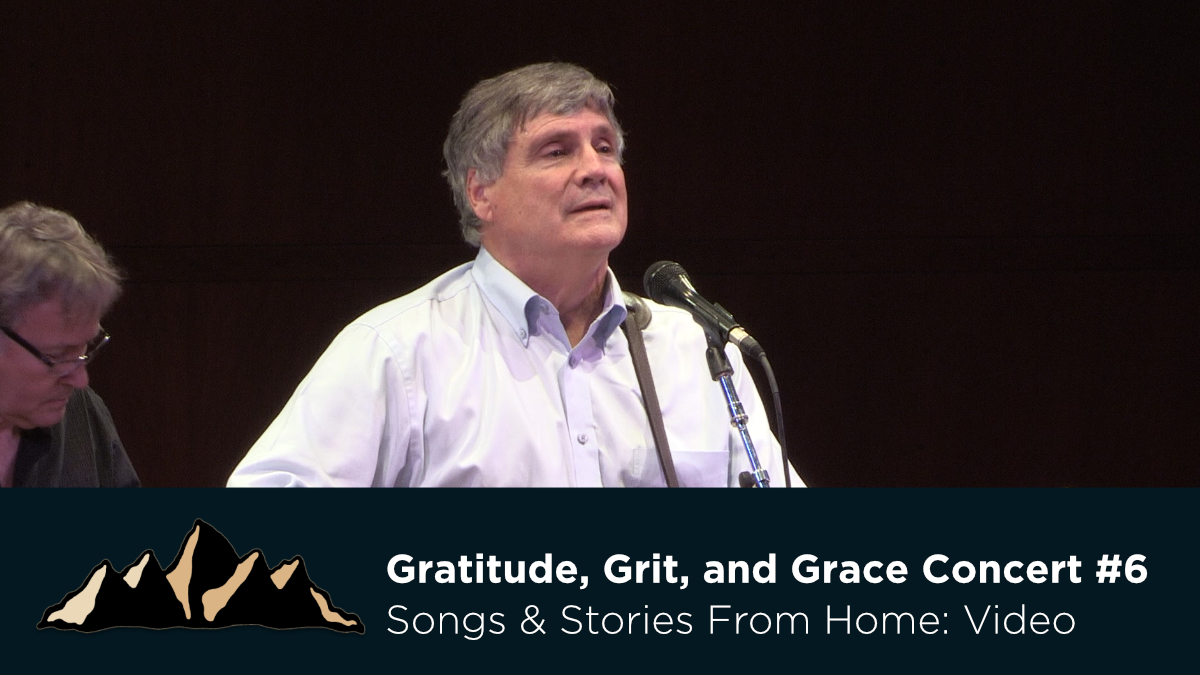 Gratitude, Grit, and Grace Concert #6 ~ Songs & Stories From Home Episode 24 ~ Mark Pearson Music