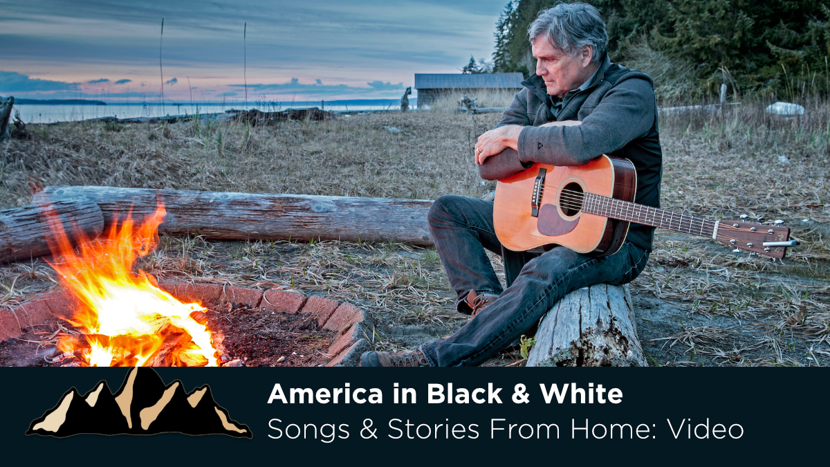 America in Black & White ~ Songs & Stories From Home Episode 27 ~ Mark Pearson Music