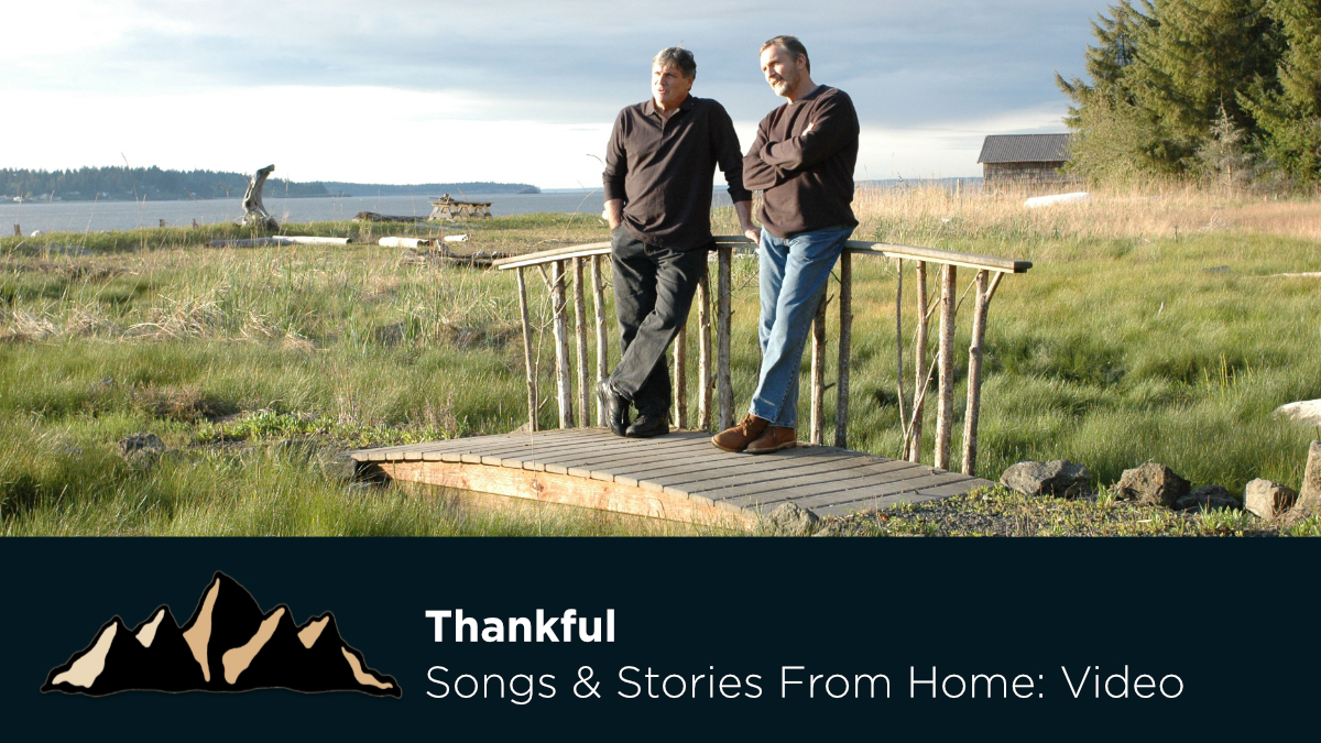 Thankful ~ Songs & Stories From Home Episode 28 ~ Mark Pearson Music