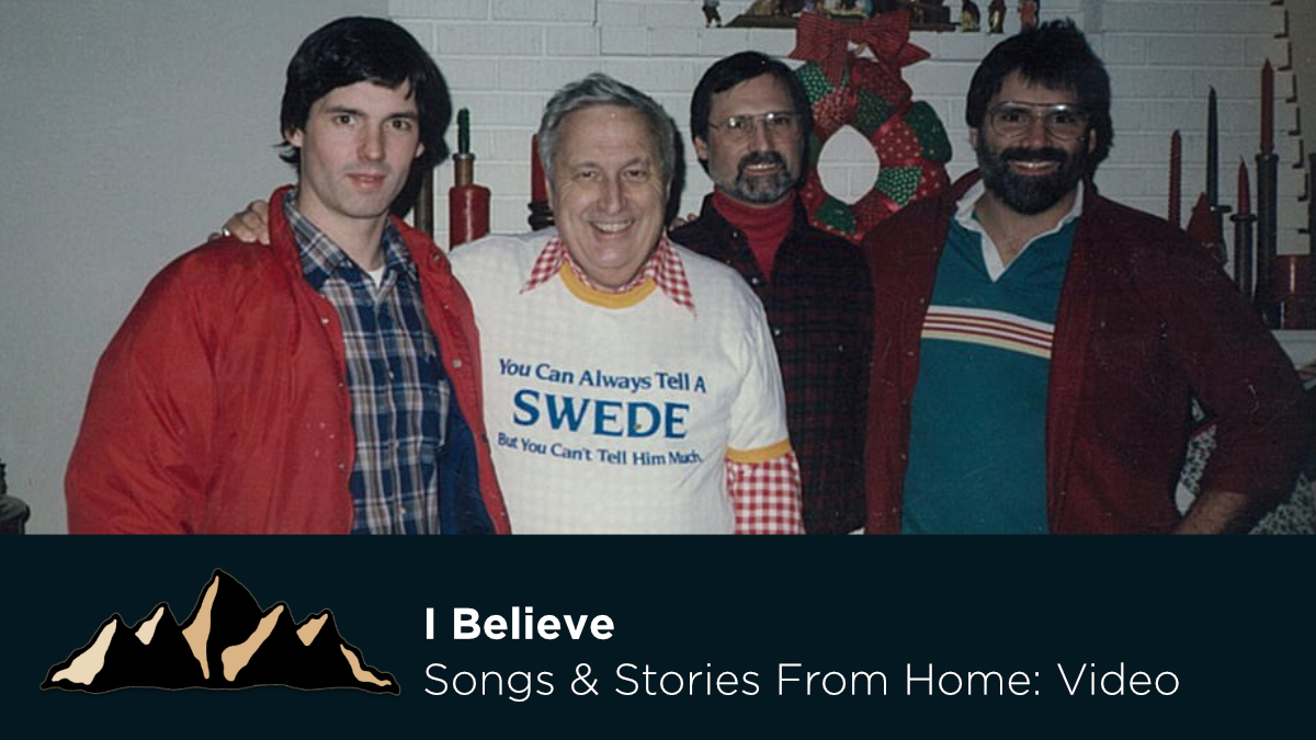 I Believe ~ Songs & Stories From Home Episode 30 ~ Mark Pearson Music