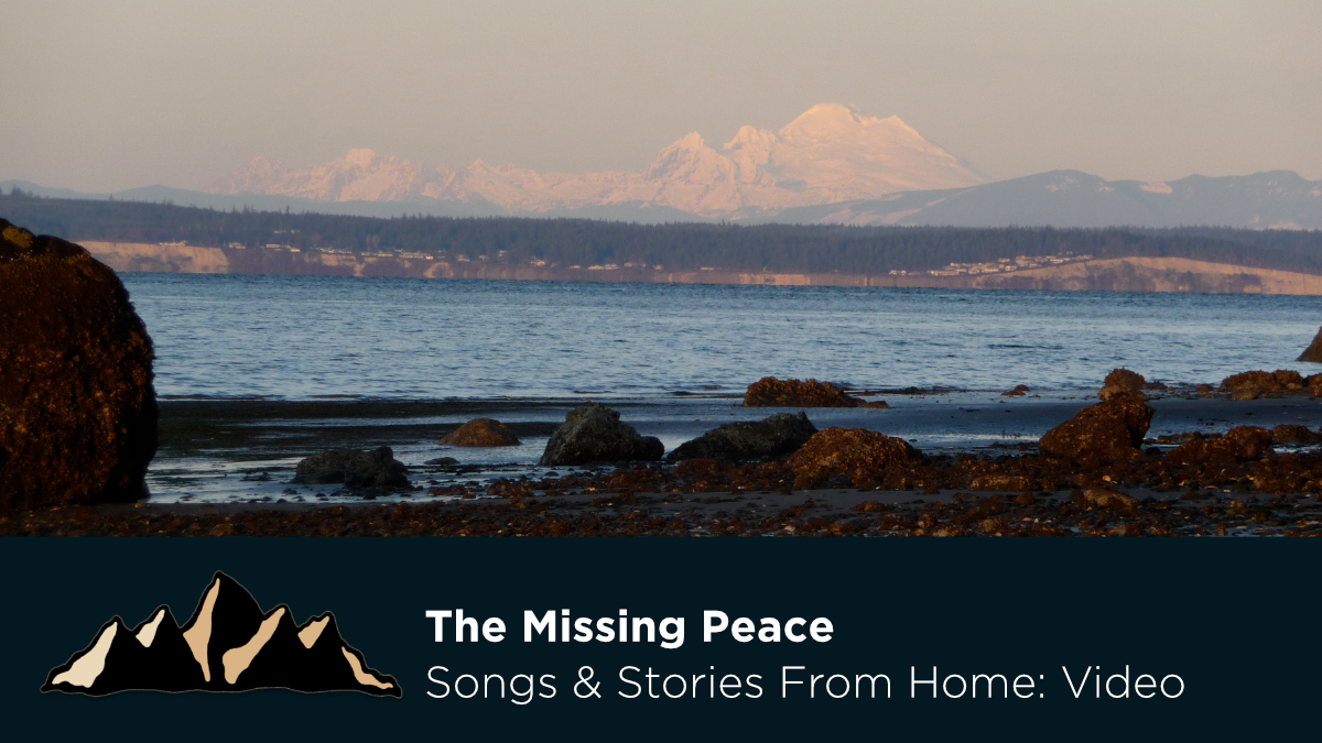 The Missing Peace ~ Songs & Stories From Home Episode 31 ~ Mark Pearson Music