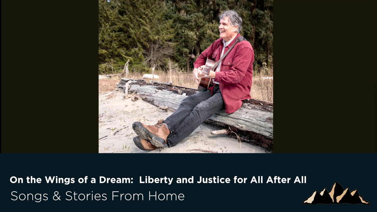 Liberty and Justice for All After All ~ Songs & Stories From Home Episode 60 ~ Mark Pearson Music