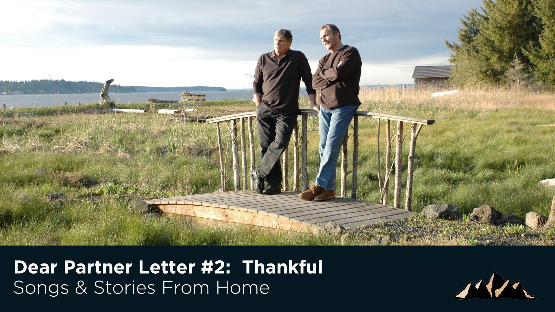 Dear Partner Letter #2:  Thankful ~ Songs & Stories From Home Episode 62 ~ Mark Pearson Music