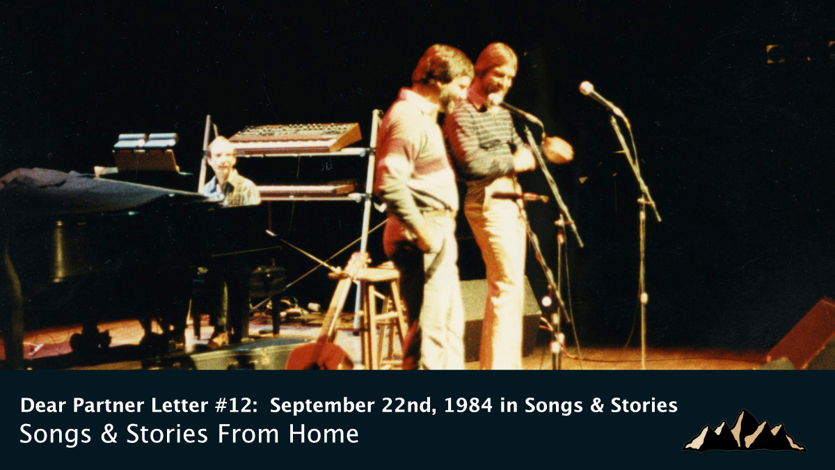 Dear Partner Letter #12:  September 22nd, 1984 in Songs & Stories ~ Songs & Stories From Home Episode 72 ~ Mark Pearson Music