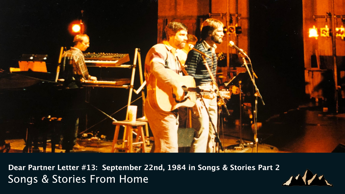 Dear Partner Letter #13:  September 22nd, 1984 in Songs & Stories Part 2 ~ Songs & Stories From Home Episode 73 ~ Mark Pearson Music
