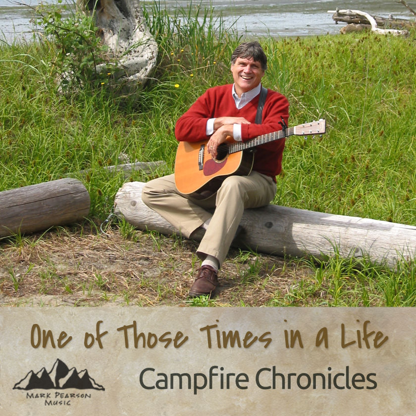 Campfire Chronicles Audio Podcast ~ MarkPearsonMusic