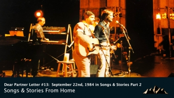 Dear Partner Letter #13:  September 22nd, 1984 in Songs & Stories Part 2: