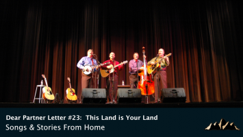 Dear Partner Letter #23:  This Land is Your Land: